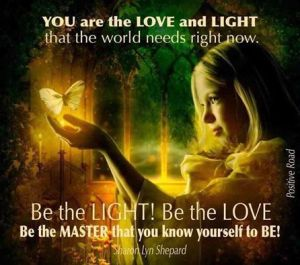 you are the light needed now