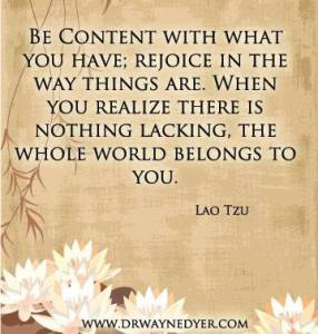 be content you have the whole world