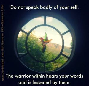 don't speak badly of yourself