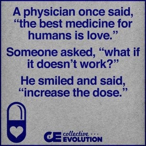 best medicine is love